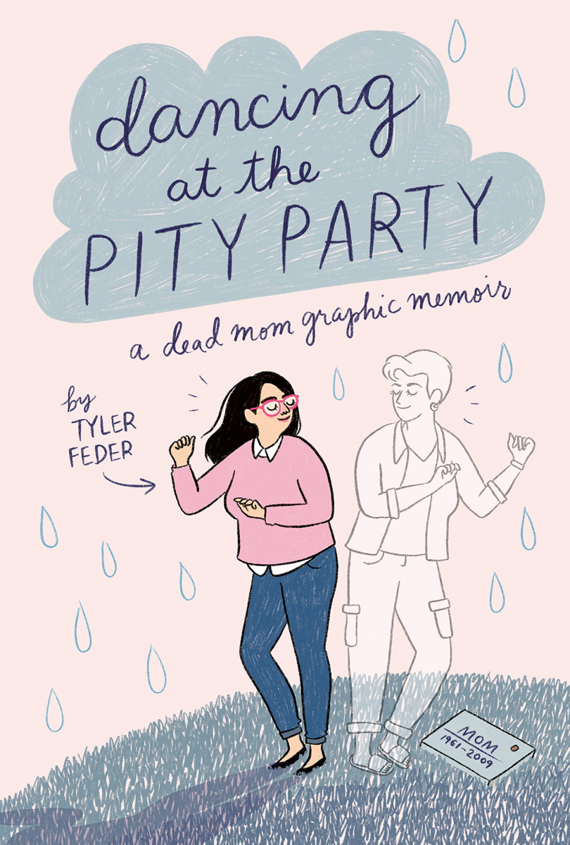 Dancing at the Pity Party: A Dead Mom Memoir